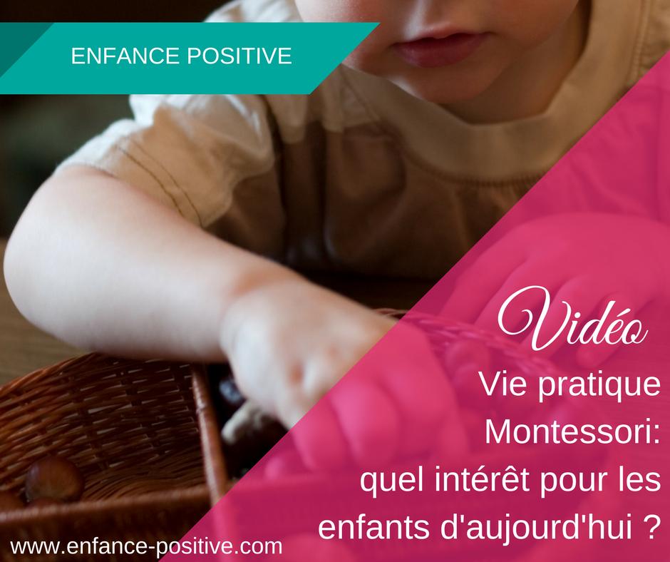 Quel est l'intérêt du matériel Montessori de vie pratique aujourd'hui?